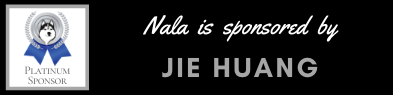 Platinum sponsorship of Nala by Jie Huang